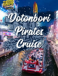 -Dotonbori Pirates Cruise-