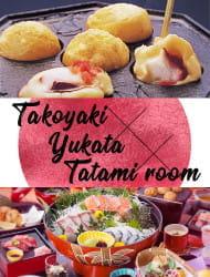"""일본식 객실에서 유카타를 입고 """"타코야키"""" 만들기"""