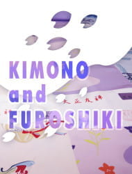 Kimono Culture and Furoshiki Course